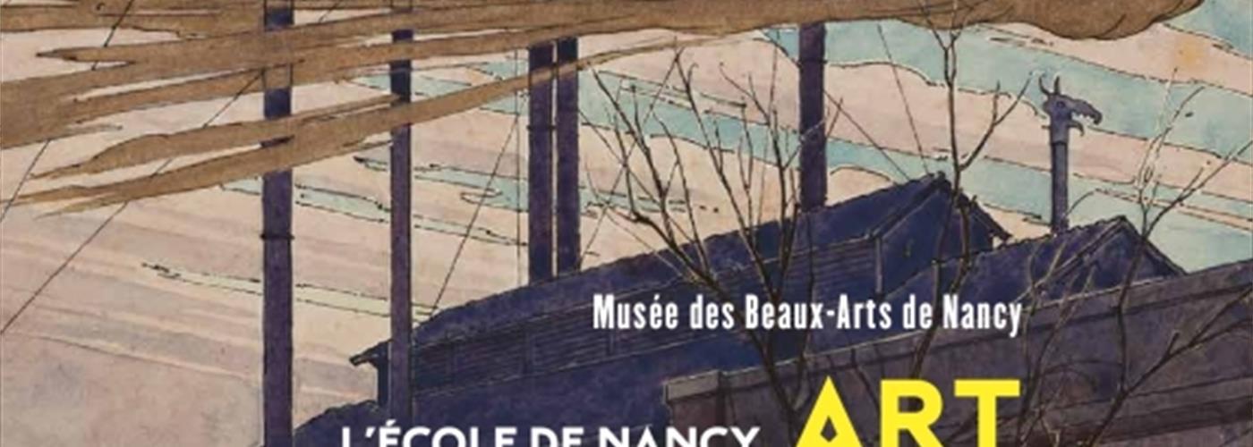 EXPOSITION L'ÉCOLE DE NANCY, ART NOUVEAU ET INDUSTRIE D'ART