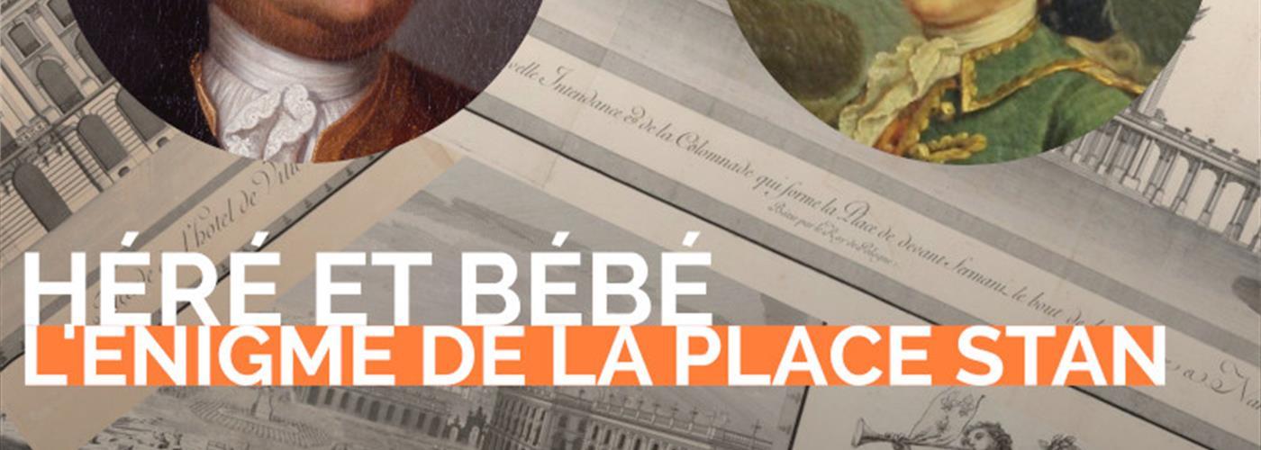 VISITE THÉÂTRALISÉE : HÉRÉ ET BÉBÉ, L'ÉNIGME DE LA PLACE STAN