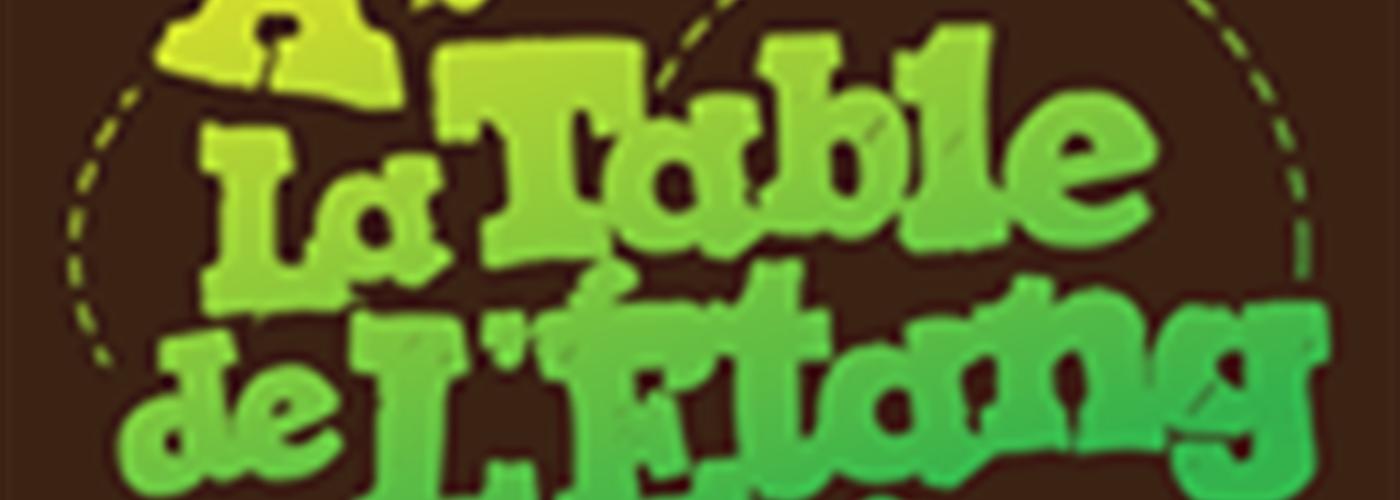 A LA TABLE DE L'ETANG