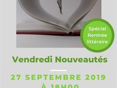 image - VENDREDI NOUVEAUTÉS - SPÉCIAL RENTRÉE LITTÉRAIRE