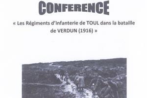 image - CONFÉRENCE LES RÉGIMENTS D'INFANTERIE DE TOUL DANS LA BATAILLE DE VERDUN (1916)