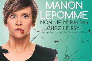 image - MANON LEPOMME 'NON, JE N'IRAI PAS CHEZ LE PSY !'