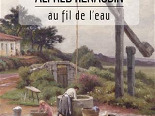 CONFERENCE 'ALFRED RENAUDIN AU FIL DE L'EAU'