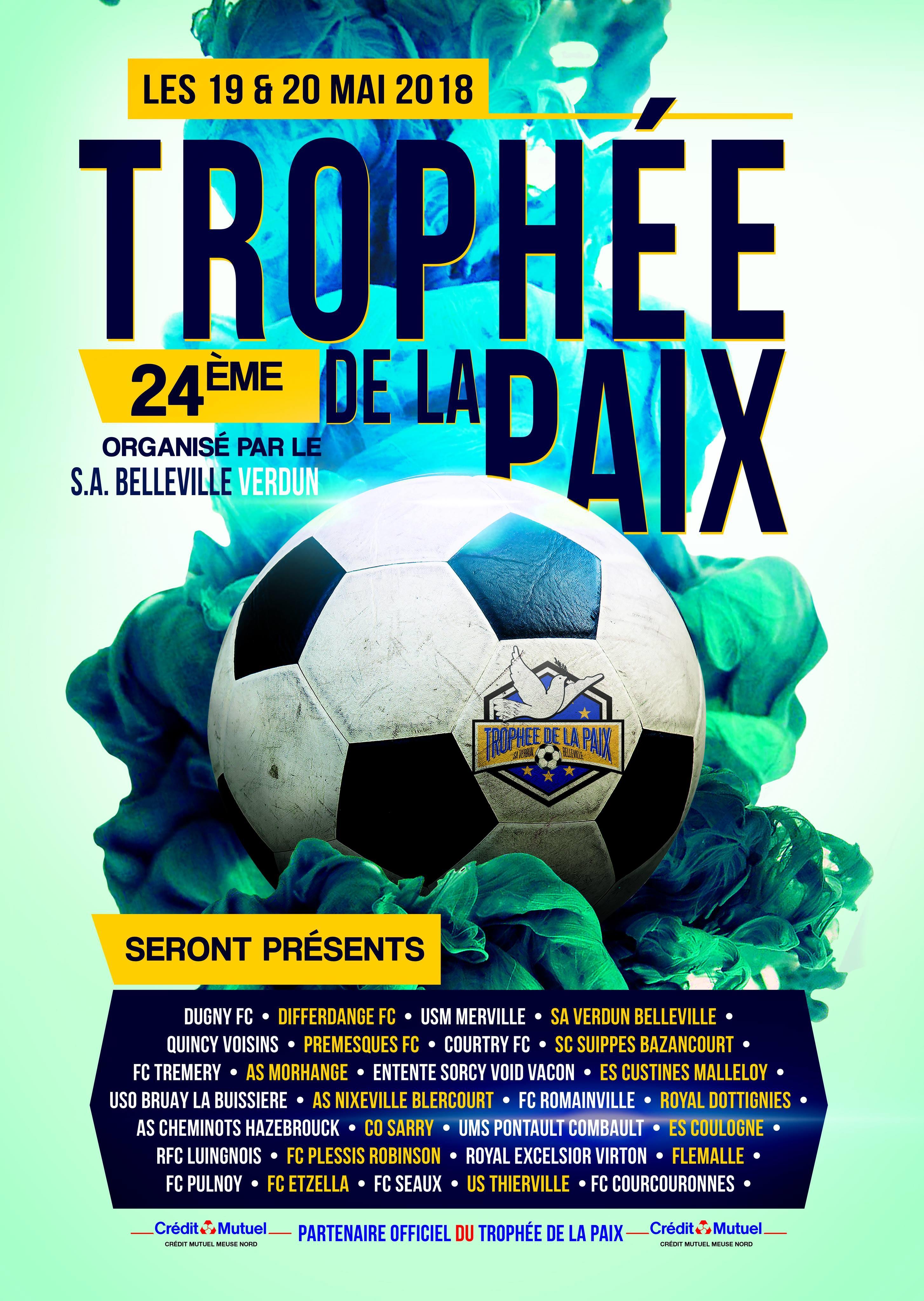 TOURNOI DE FOOT INTERNATIONAL : TROPHÉE DE LA PAIX