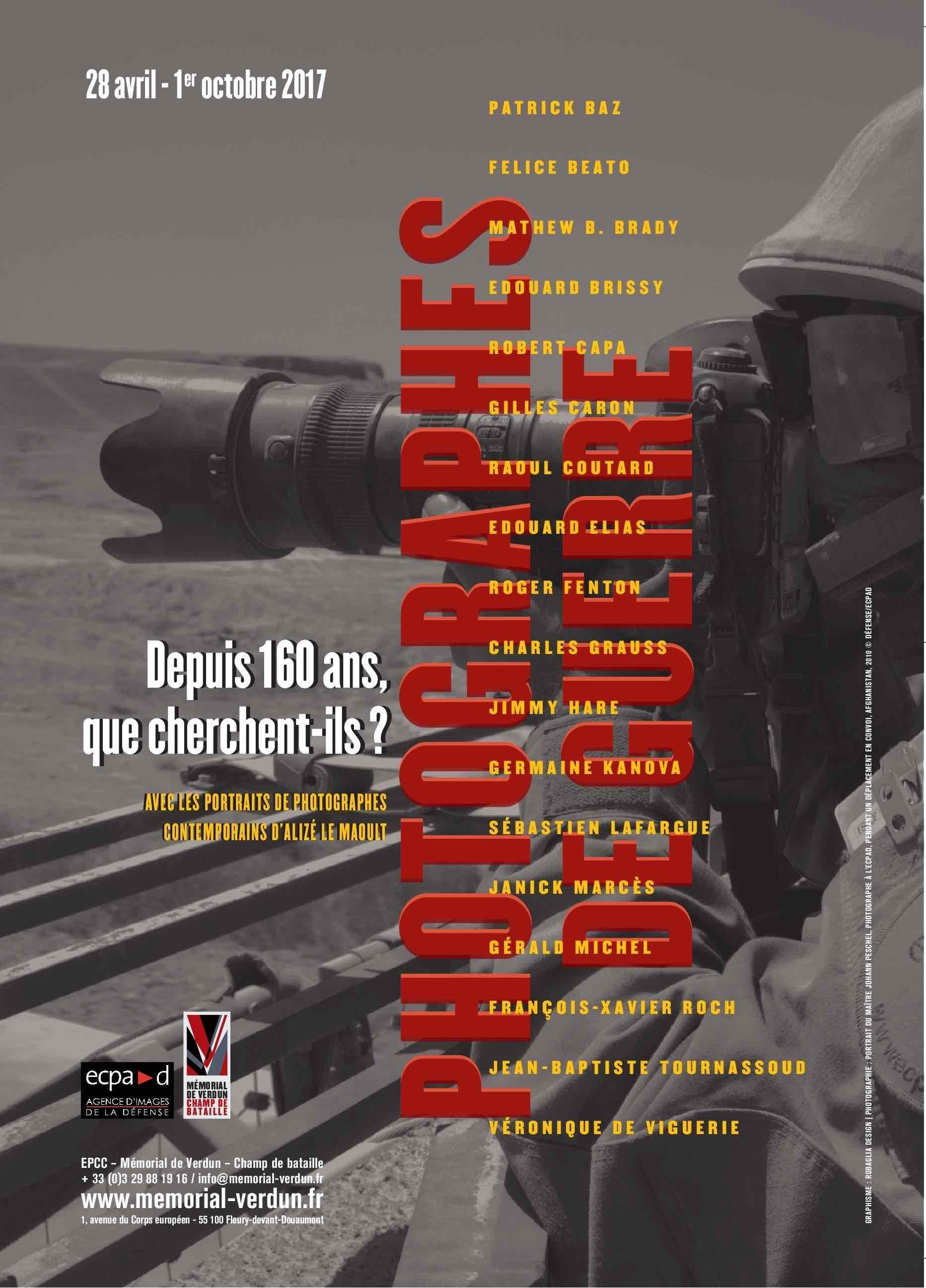 EXPOSITION | PHOTOGRAPHES DE GUERRE, DEPUIS 160 ANS, QUE CHERCHENT-ILS ?