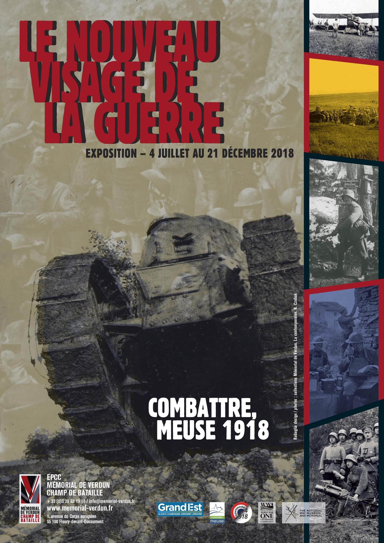 EXPOSITION LE NOUVEAU VISAGE DE LA GUERRE. COMBATTRE, MEUSE 1918