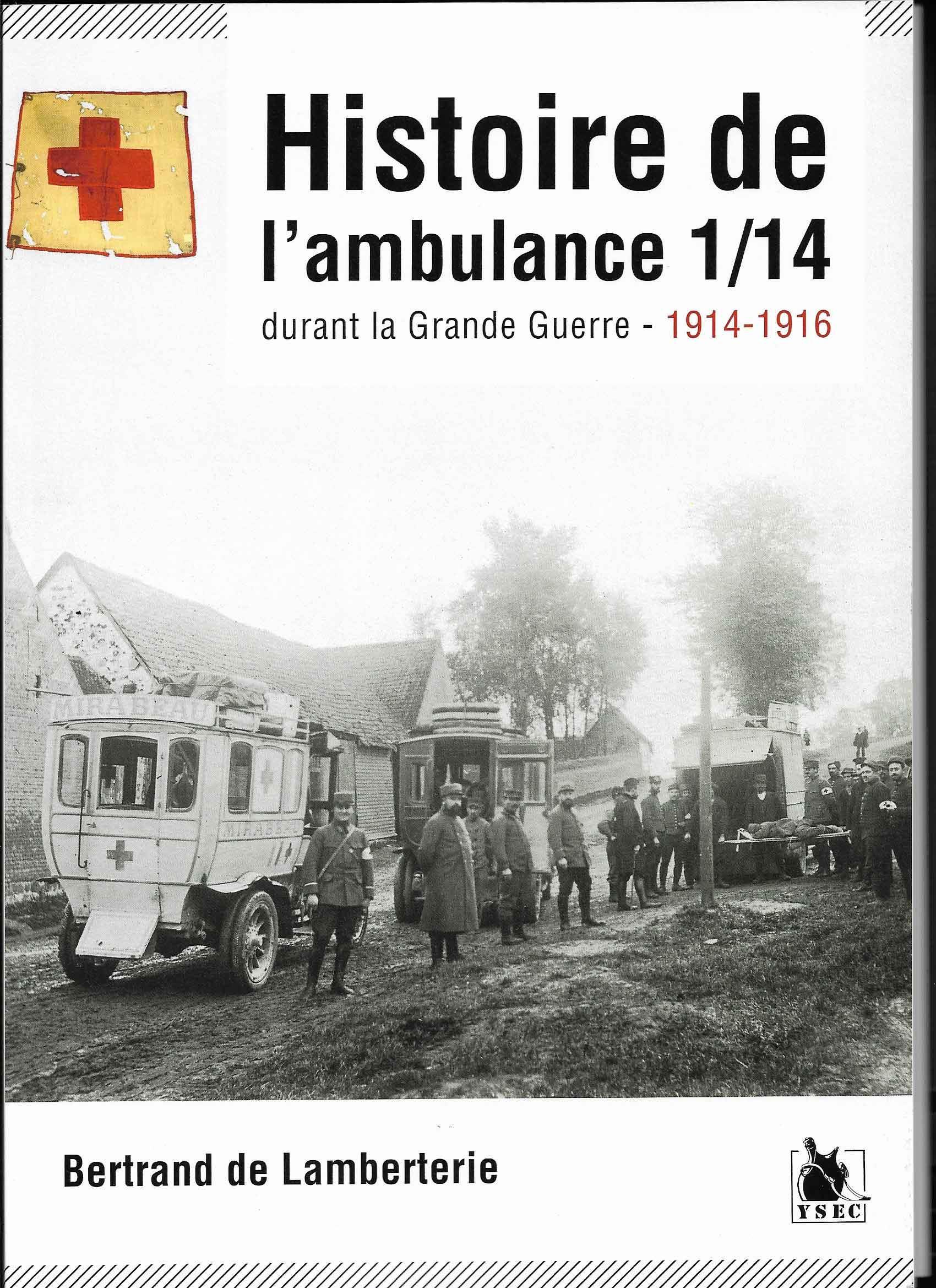 EXPOSITION |  'LA 1/14, UNE AMBULANCE DU FRONT DURANT LA BATAILLE DE VERDUN'