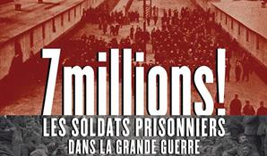 CONFÉRENCE |LES SOLDATS PRISONNIERS DANS LA GRANDE GUERRE