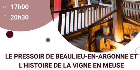 image - CONFÉRENCE 'LE PRESSOIR DE BEAULIEU-EN-ARGONNE ET L'HISTOIRE DE LA VIGNE EN MEUSE'