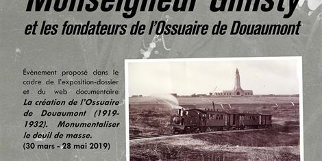 image - CONFÉRENCE |MONSEIGNEUR GINISTY ET LES FONDATEURS DE L'OSSUAIRE DE DOUAUMONT