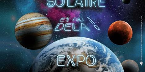 image - EXPOSITION 'VOYAGE DANS LE SYSTÈME SOLAIRE ET AU DELÀ'