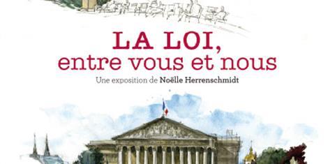 image - EXPOSITION | LA LOI, ENTRE VOUS ET NOUS