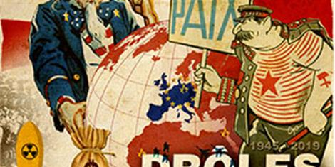 image - EXPOSITION |DRÔLES DE PAIX : 1945-2019
